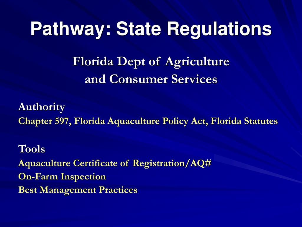 Pathway: State Regulations