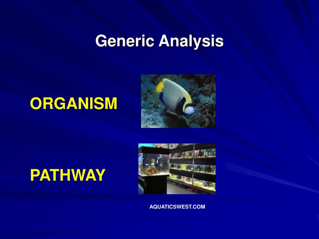 Generic Analysis