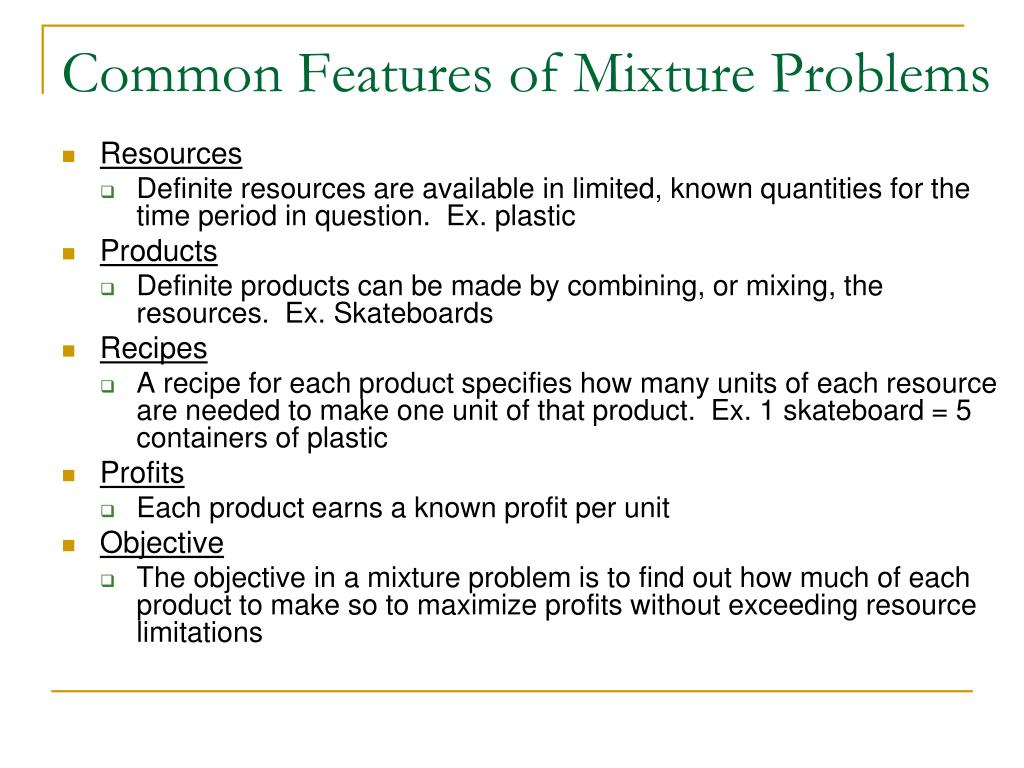 Common Features of Mixture Problems