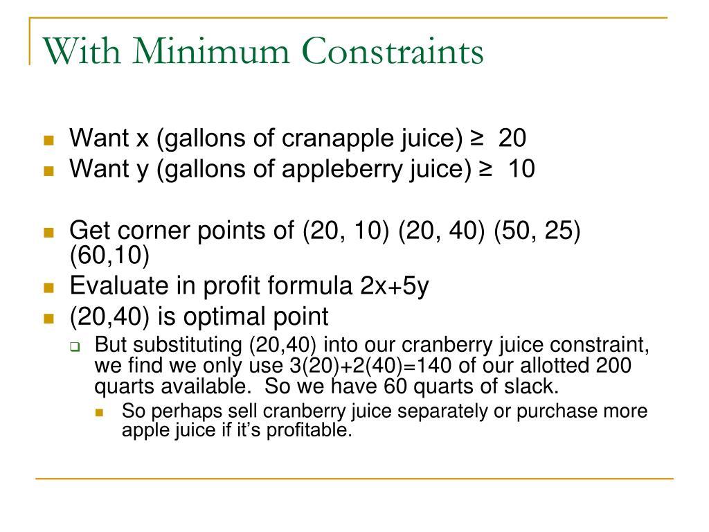 With Minimum Constraints