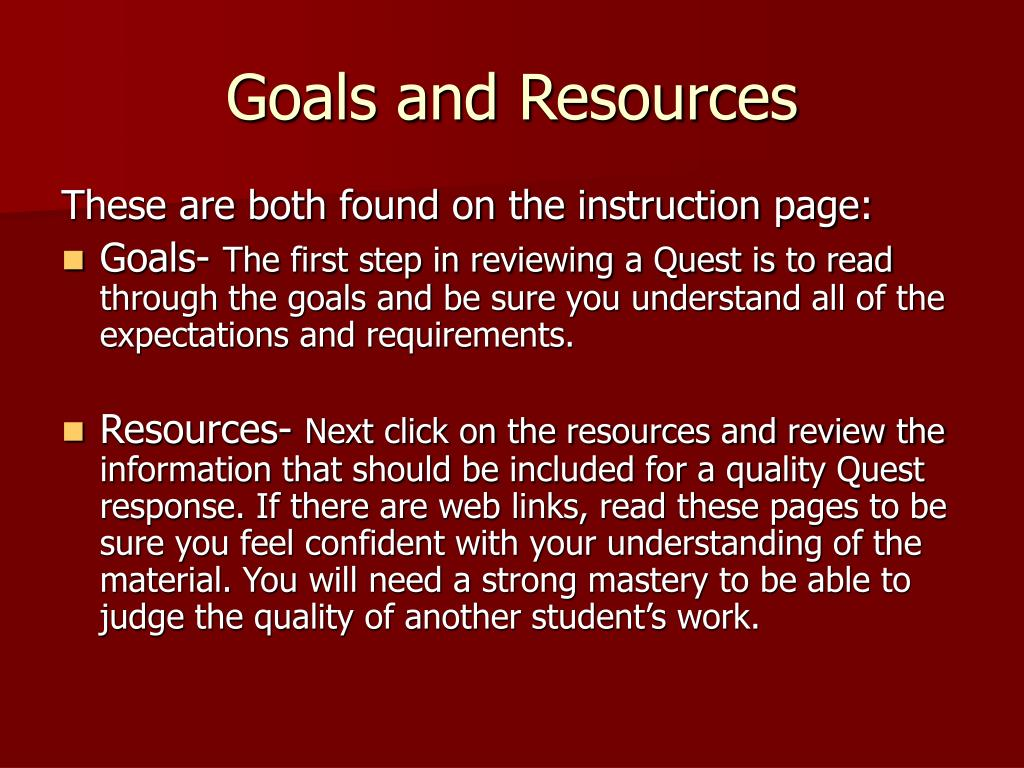 Goals and Resources