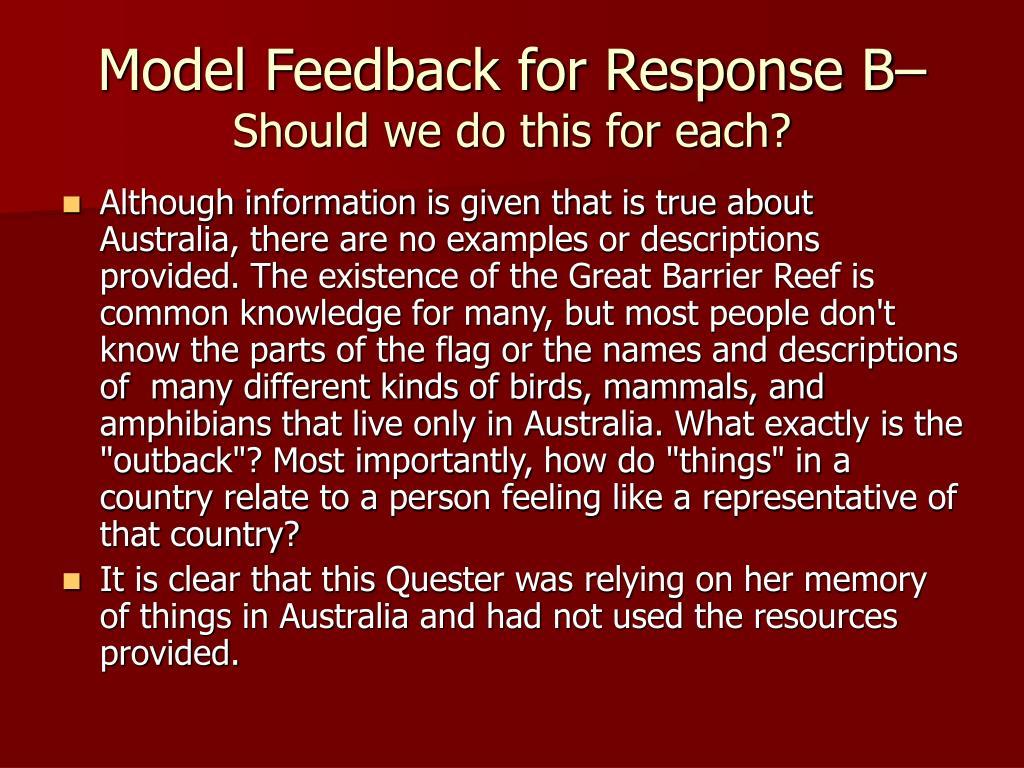 Model Feedback for Response B–