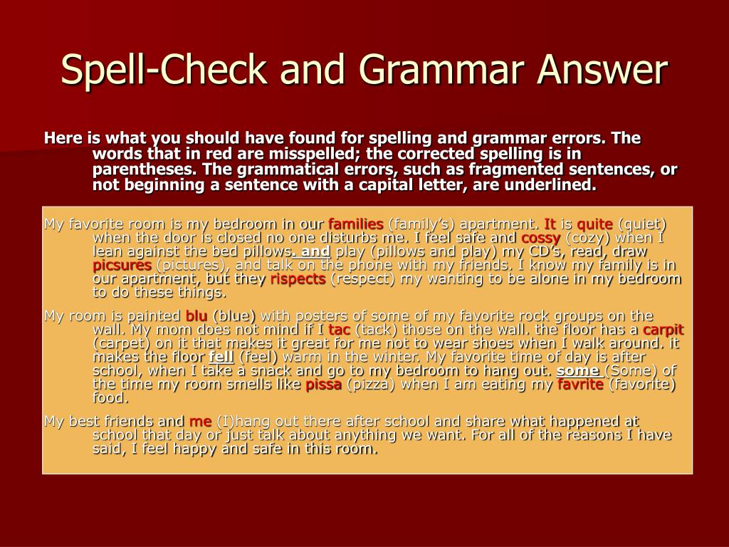 Spell-Check and Grammar Answer