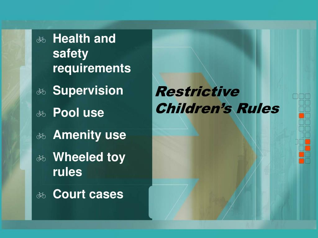Restrictive Children's Rules