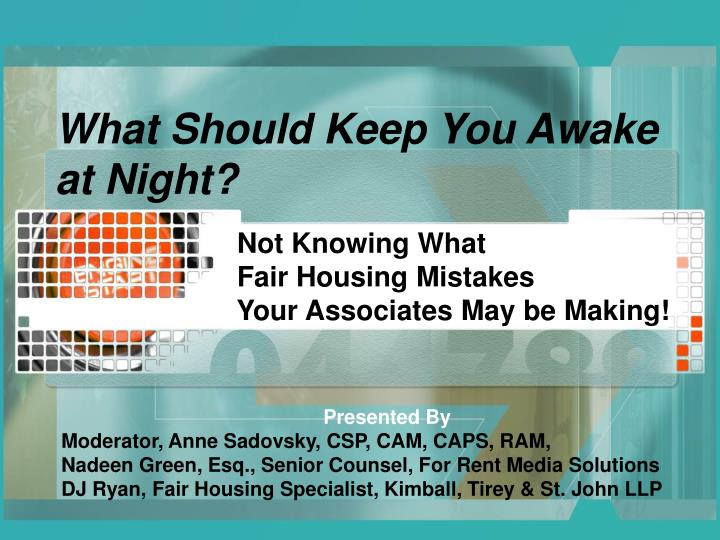 What should keep you awake at night