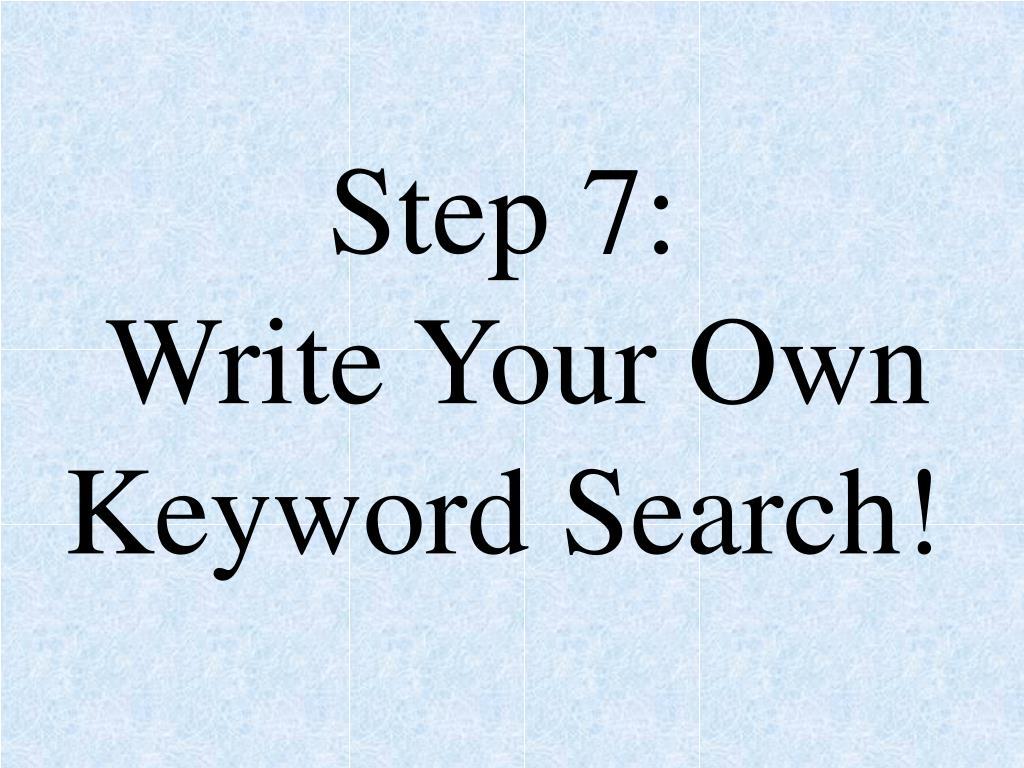 Step 7:
