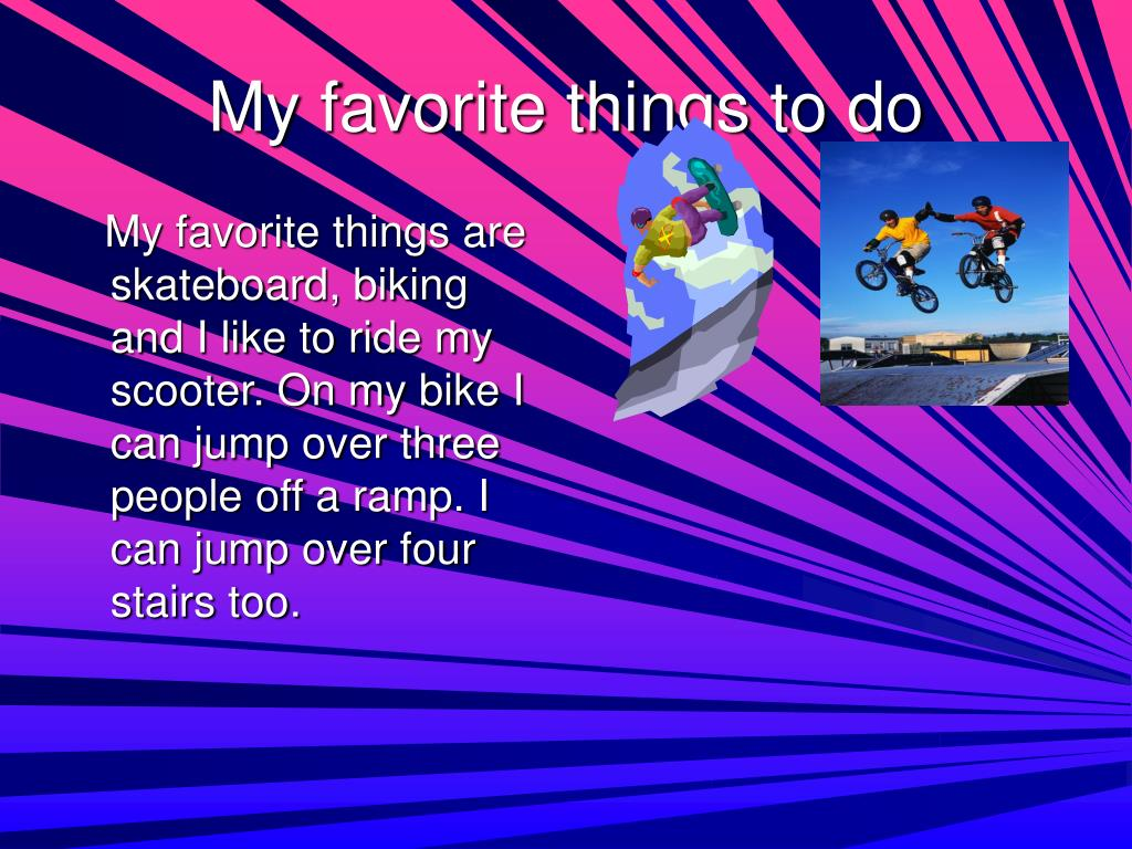 My favorite things to do