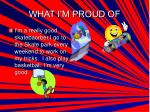 what i m proud of