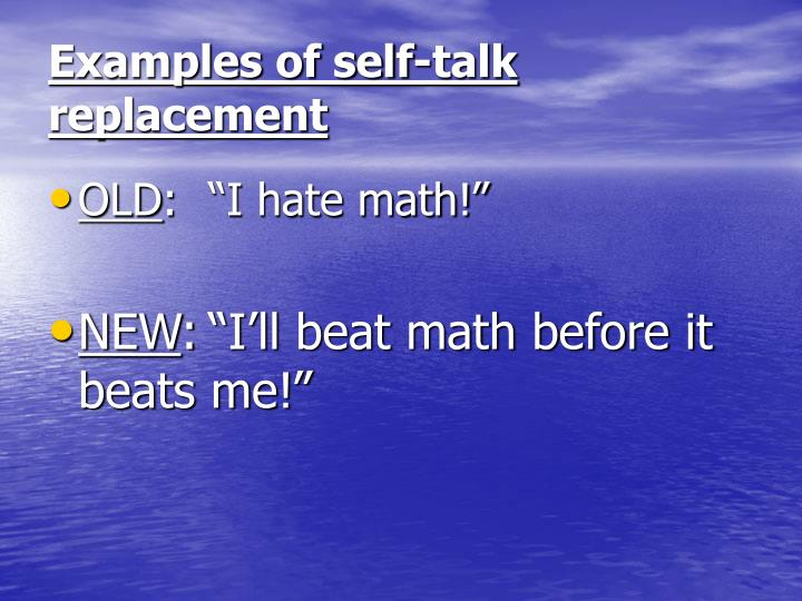 Examples of self-talk replacement