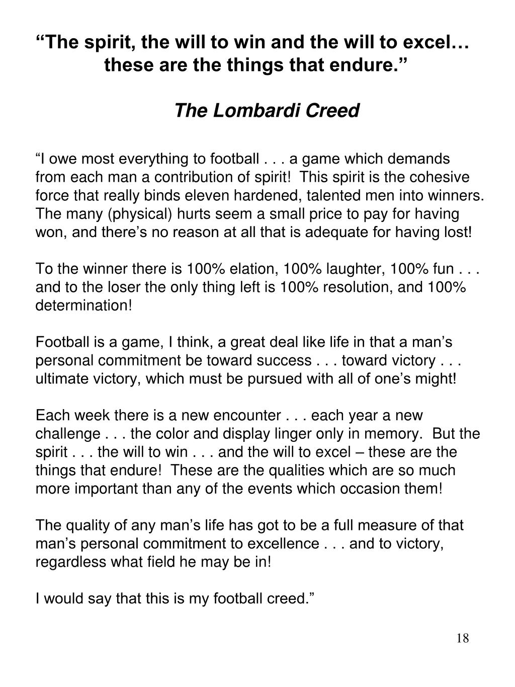 """""""The spirit, the will to win and the will to excel…"""