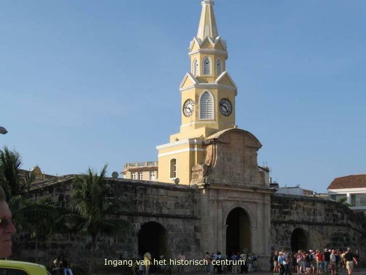 Ingang van het historisch centrum