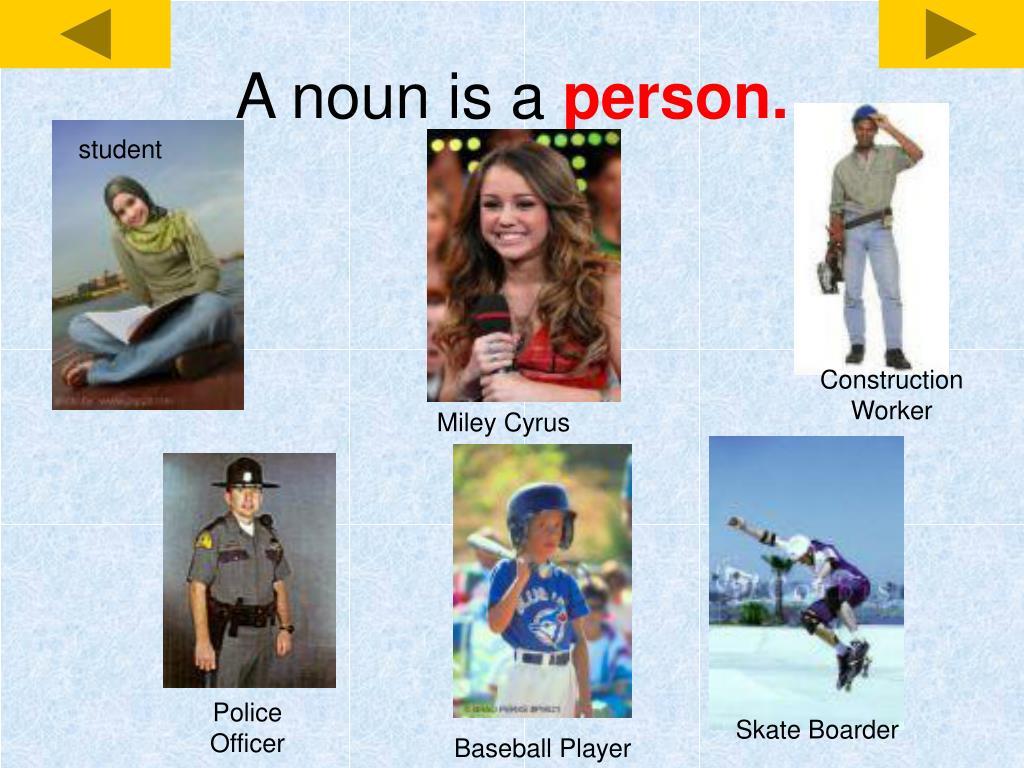 A noun is a