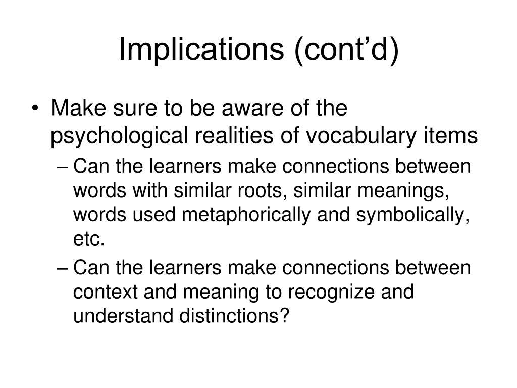 Implications (cont'd)