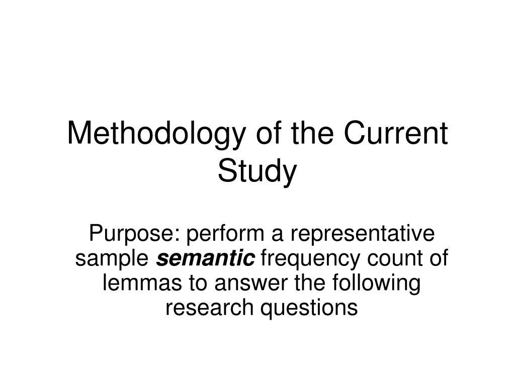 Methodology of the Current Study