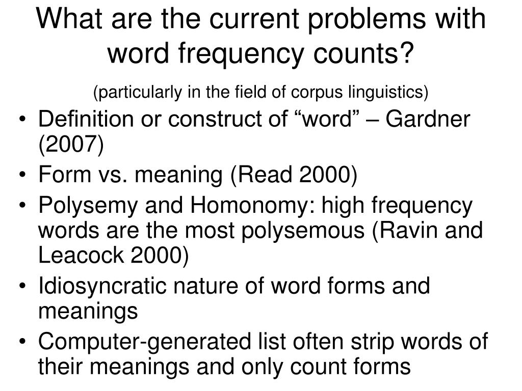 What are the current problems with word frequency counts?