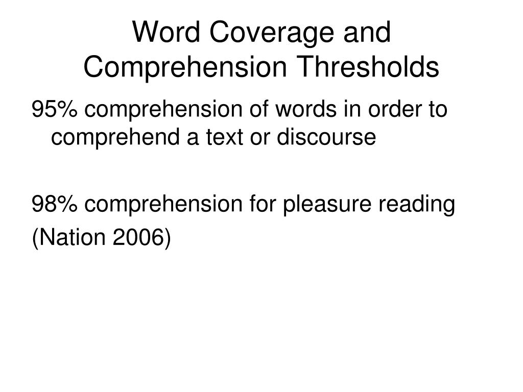 Word Coverage and Comprehension Thresholds