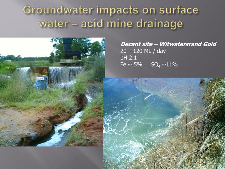 Groundwater impacts on surface water – acid mine drainage