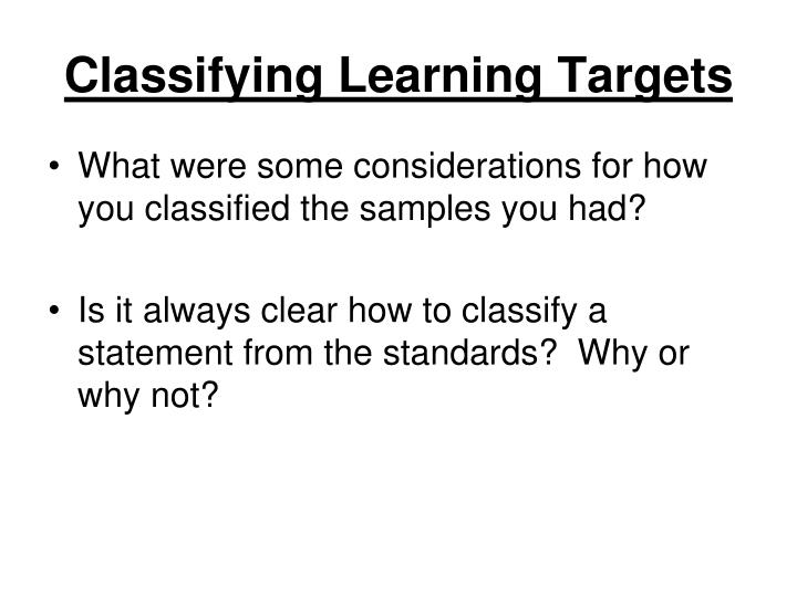 Classifying Learning Targets