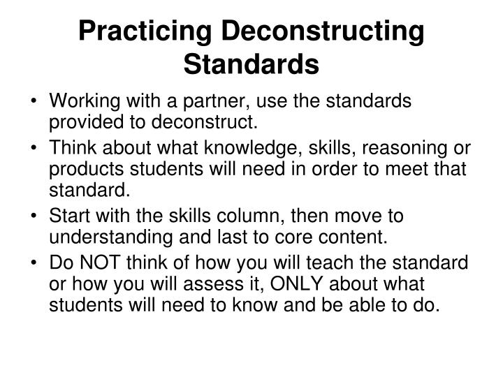 Practicing Deconstructing Standards