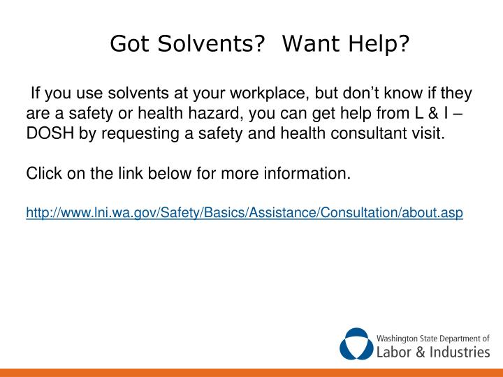 Got Solvents?  Want Help?