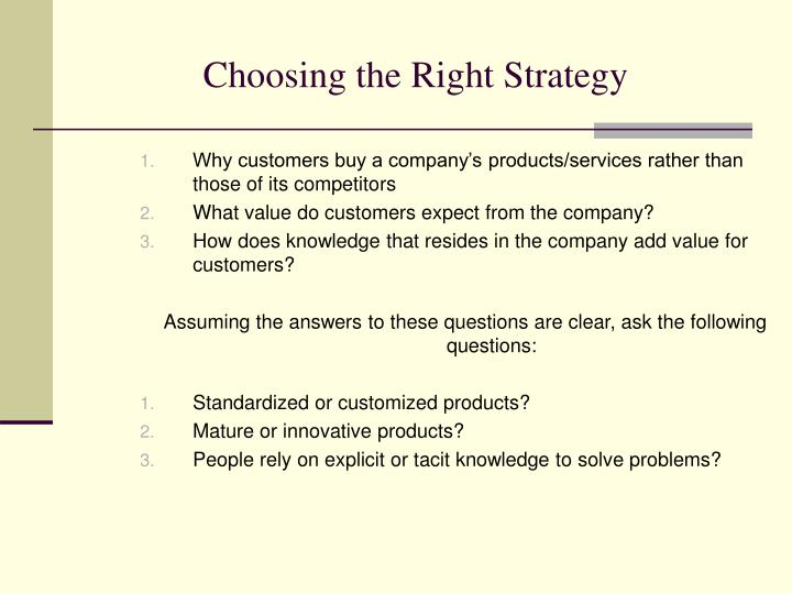 Choosing the Right Strategy
