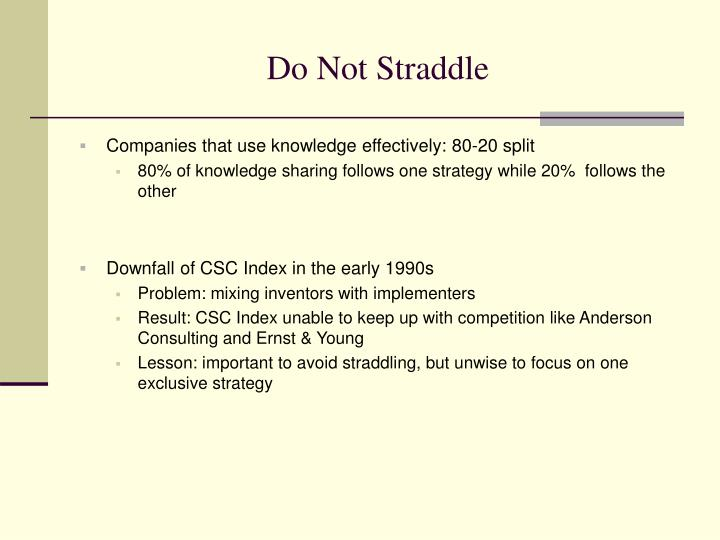 Do Not Straddle