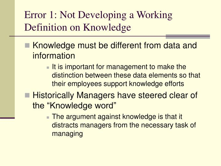Error 1: Not Developing a Working Definition on Knowledge