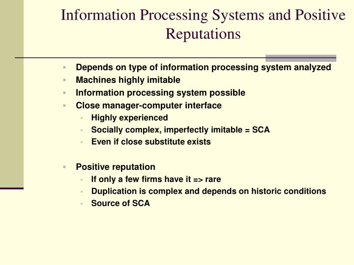 Information Processing Systems and Positive Reputations