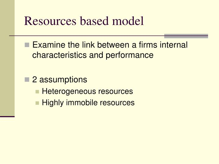 Resources based model