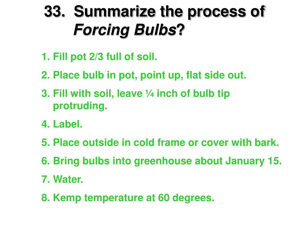 33.  Summarize the process of