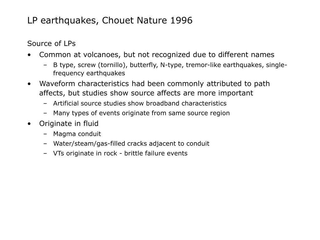 LP earthquakes, Chouet Nature 1996