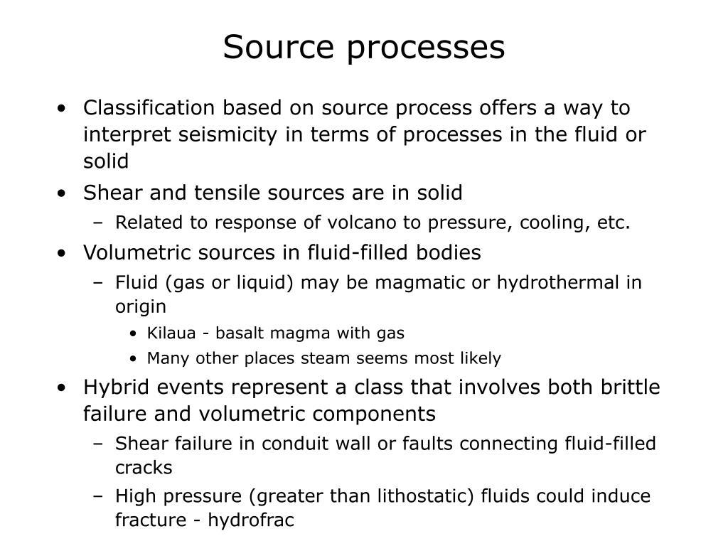 Source processes