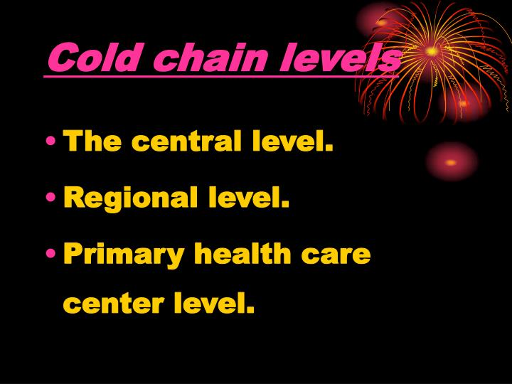 Cold chain levels