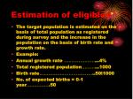 estimation of eligibles