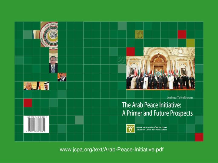 www.jcpa.org/text/Arab-Peace-Initiative.pdf