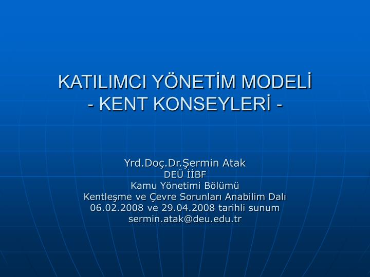 KATILIMCI YNETM MODEL