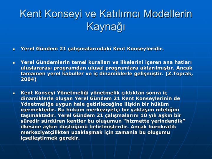 Kent Konseyi ve Katlmc Modellerin Kayna