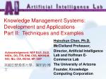 knowledge management systems development and applications part ii techniques and examples