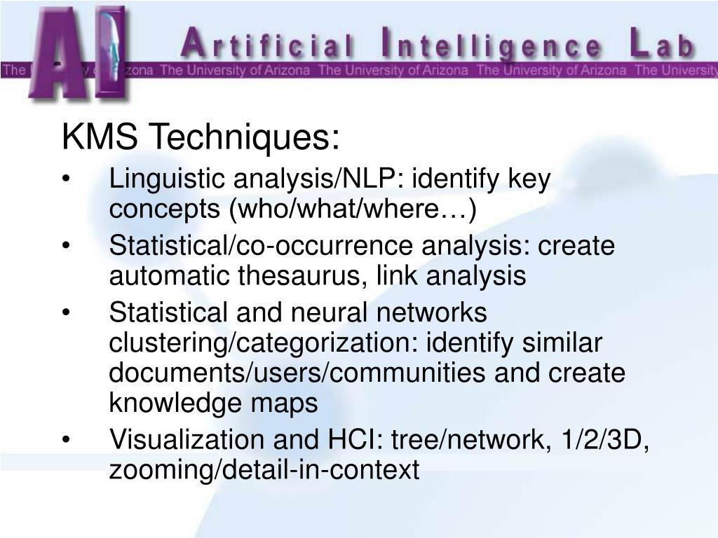 KMS Techniques: