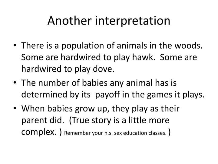 Another interpretation