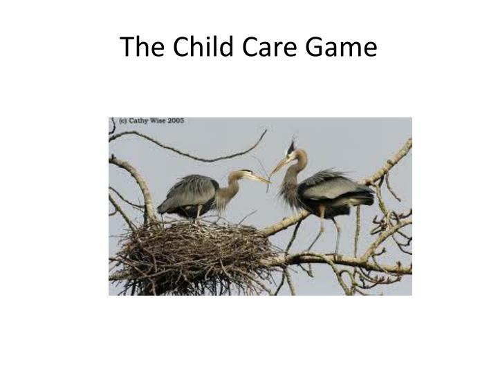 The Child Care Game