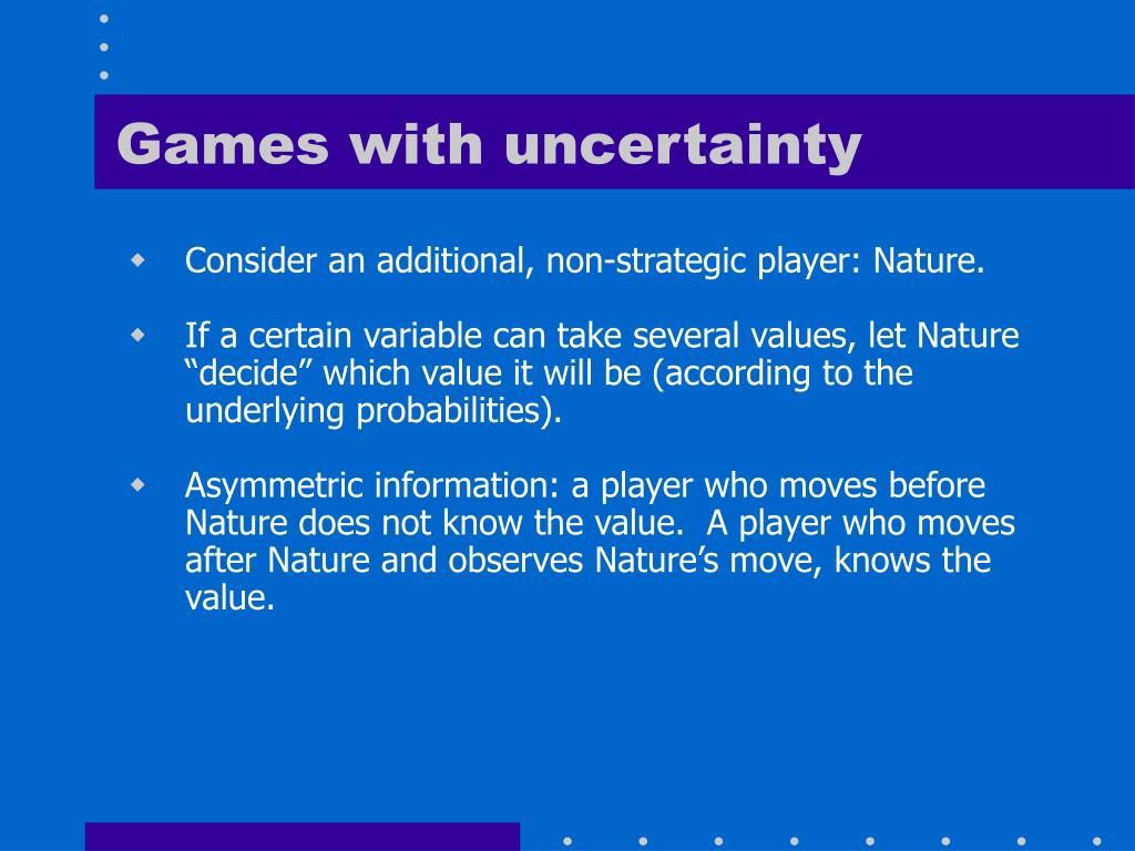 Games with uncertainty