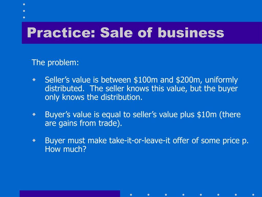 Practice: Sale of business
