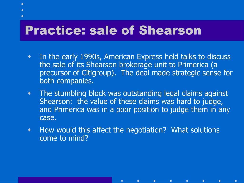 Practice: sale of Shearson