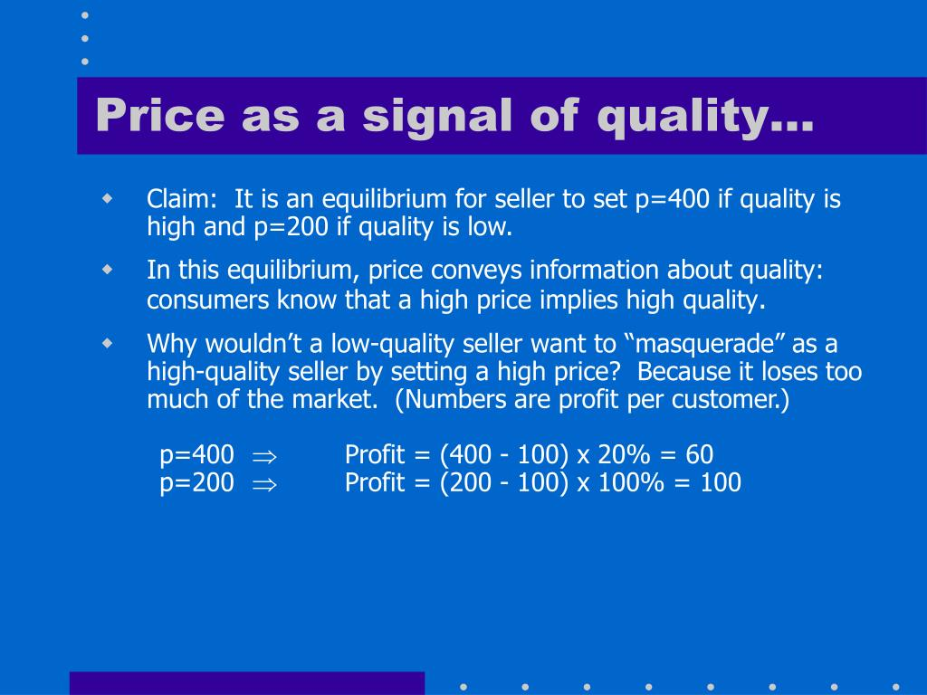 Price as a signal of quality…