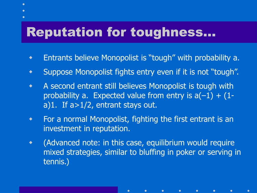 Reputation for toughness…