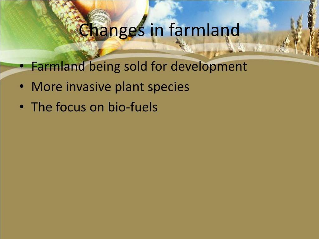 Changes in farmland