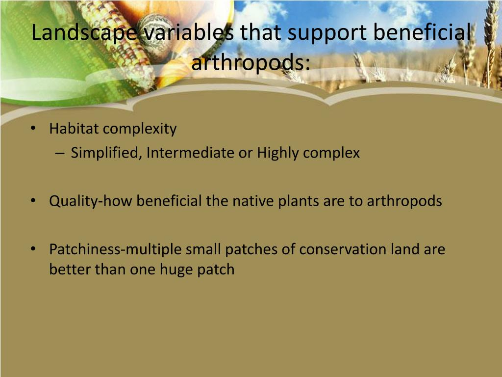 Landscape variables that support beneficial arthropods: