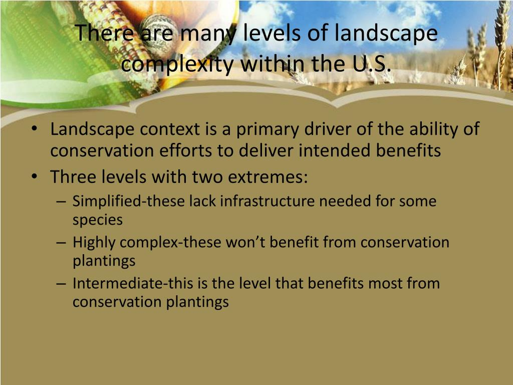 There are many levels of landscape complexity within the U.S.