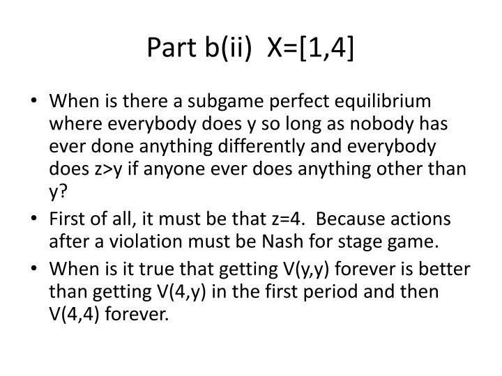 Part b(ii)  X=[1,4]
